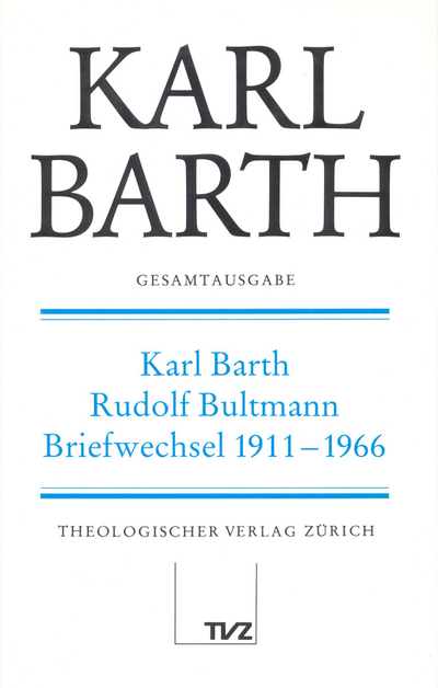 Cover Karl Barth – Rudolf Bultmann Briefwechsel 1911–1966