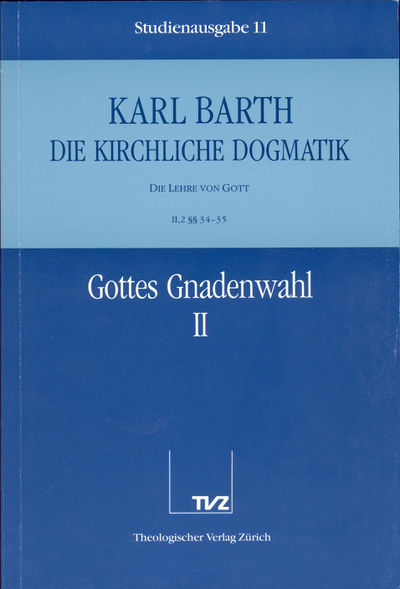 Cover 11: II.2 § 34/35: Gottes Gnadenwahl