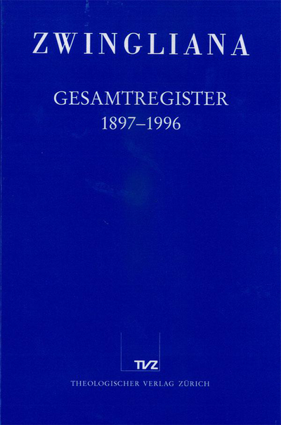 Cover Zwingliana Gesamtregister 1897–1996