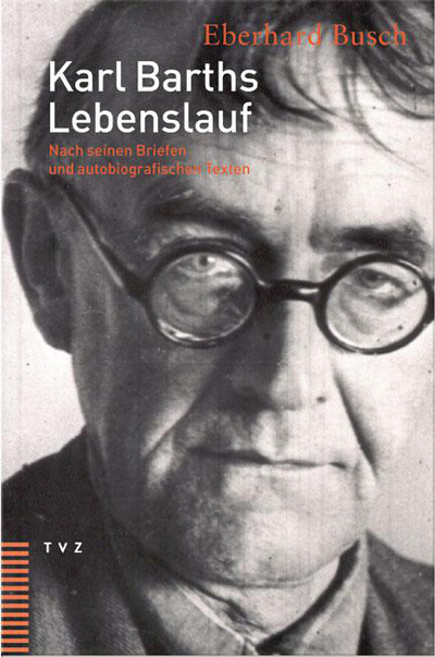cover von karl barths lebenslauf - Karl Der Grose Lebenslauf