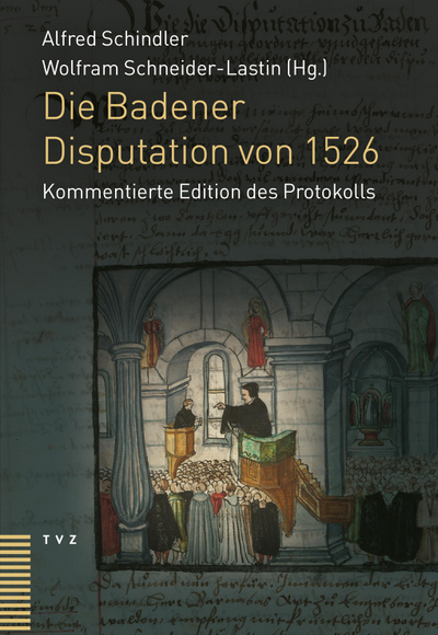 Cover Die Badener Disputation von 1526