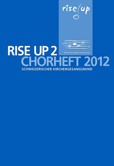 Cover zu Rise up Chorheft 2012