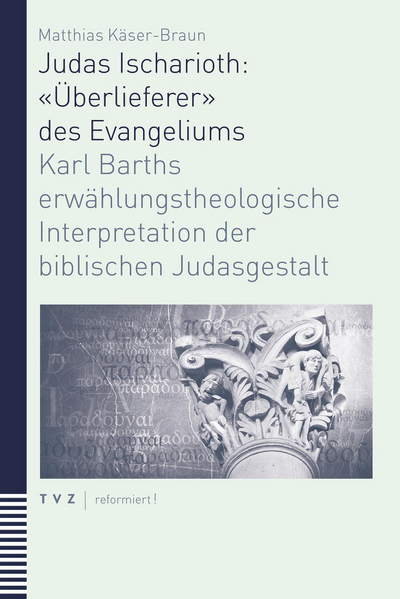 Cover Judas Ischarioth: «Überlieferer» des Evangeliums