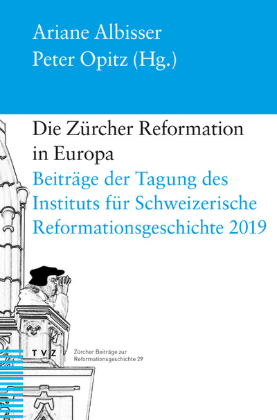 Cover Die Zürcher Reformation in Europa