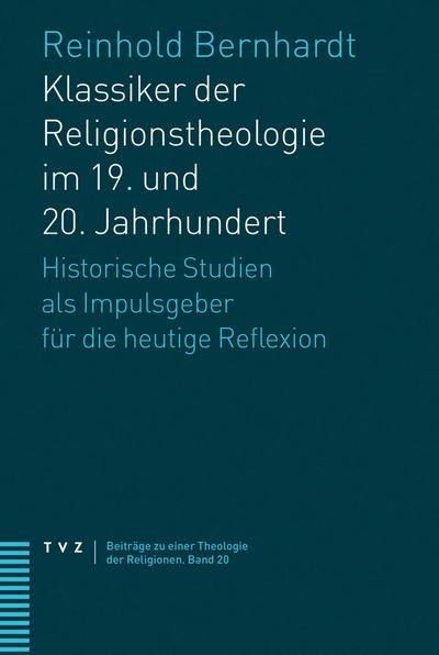 Cover von Klassiker der Religionstheologie im 19. und 20. Jahrhundert