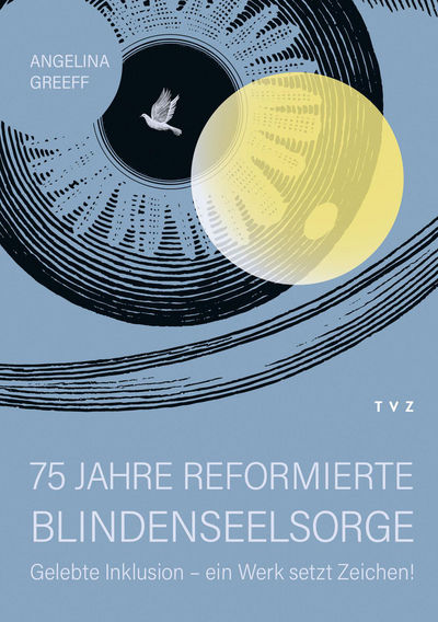 Cover 75 Jahre Reformierte Blindenseelsorge