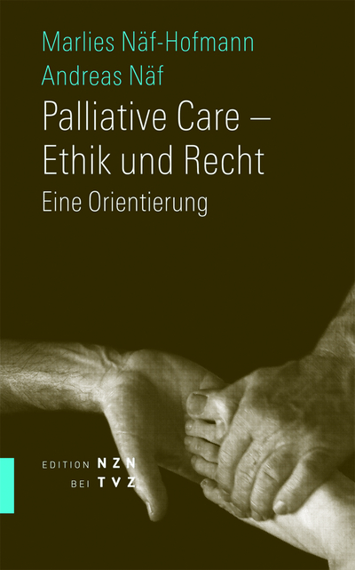Cover Palliative Care – Ethik und Recht